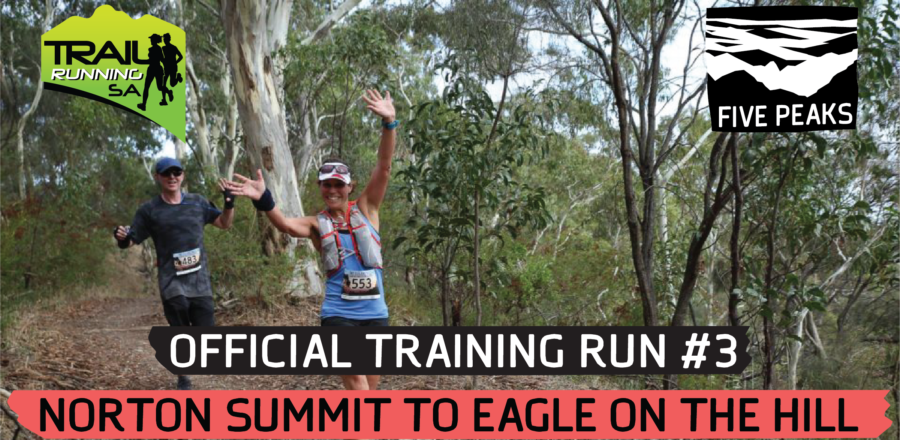 Five Peaks Official Training Run #3 – Norton Summit to Eagle On The Hill (20 km)