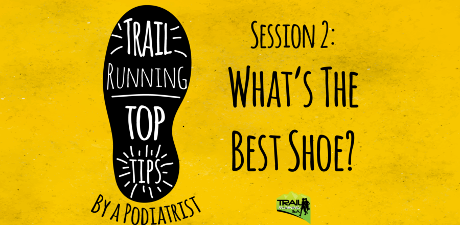 Top Trail Running Tips by a Podiatrist
